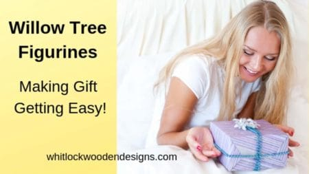 Willow Tree Figurines – Making Gift Getting Easy!