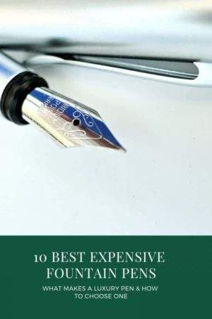 10 best expensive fountain pens