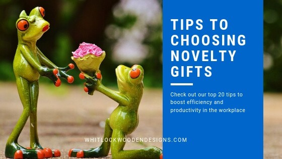 Tips to Choosing Novelty Gifts