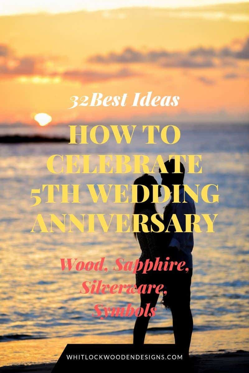 32 Best Ideas How To Celebrate 5th Wedding Anniversary