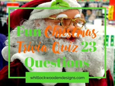 Christmas Trivia Quiz 23 Questions & Answers