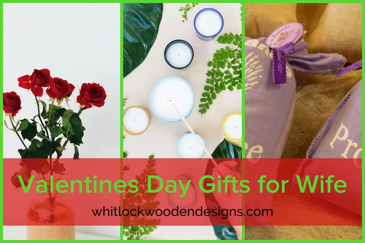 Best Gift Ideas for your Wife: Valentines Day Gifts for Wife