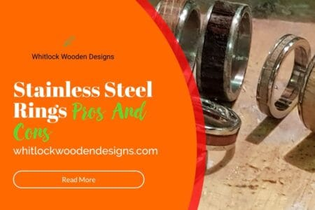 Stainless steel rings pros and cons