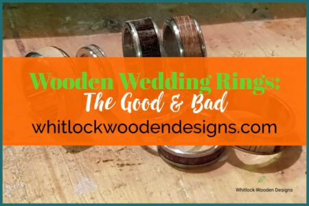 Wooden Wedding Rings The Good & Bad